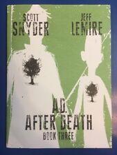 A.D. AFTER DEATH BOOK THREE SCOTT SNYDER JEFF LEMIRE 1ST PRINT
