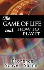 The Game of Life and How to Play It by Florence Scovel Shinn (2007, Paperback)