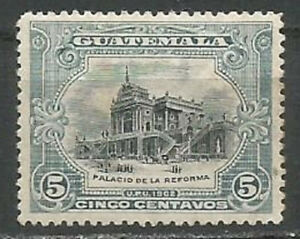 Guatemala 1902 5c Blue & Black,La Reforma Palace,MH(*) No Gum,SG#118a