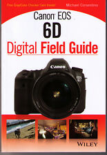 Canon EOS 6D Digital Field Guide >NEW< Free Shipping