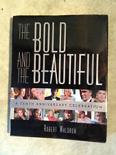 The Bold and the Beautiful by Robert Waldron (hardcover) store#2533