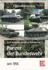 Panzer der Bundeswehr seit 1956 - Typenkompass