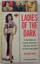 LADIES OF THE DARK ALEXANDER BOLTON 1961 MONARCH #224 1ST ED PB PBO BOB MAGUIRE