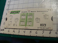 vintage slide rule: INSTANT English to Metric Conversions KELLY SERVICES
