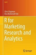 R for Marketing Research and Analytics: By Chapman, Chris Feit, Elea McDonnel...