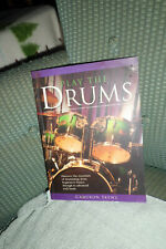 Play The Drums Book And Dvd Beginner Basics To Advanced Beats By Cameron Skews