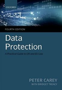 NEW Data Protection  A Practical Guide to UK and EU Law  Fourth Edition