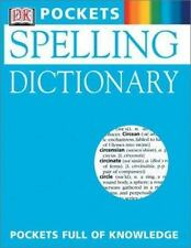 Spelling Dictionary [DK Pockets]