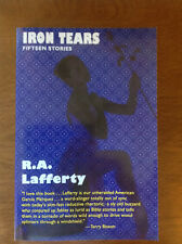 Iron Tears : Fifteen Stories : R.A. Lafferty