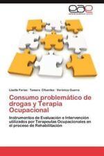 Consumo Problematico de Drogas y Terapia Ocupacional (Paperback or Softback)