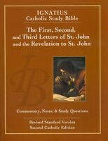 Ignatius Catholic Study Bible : The First, Second and Third Letters of Saint ...