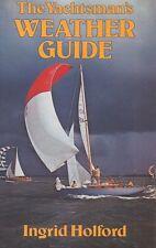 The Yachtsman's Weather Guide Boating Ingrid Holford Book 1979 Meteorology HC DJ