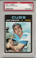 1971 TOPPS #726 PAUL POPOVICH, PSA 7 NM, CHICAGO CUBS, HIGH NUMBER, L@@K !