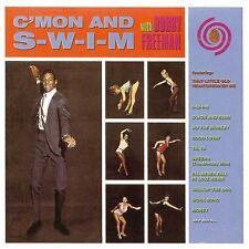 Bobby Freeman C'Mon and S-W-I-M - CDCHD 769