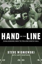 Hand on the Line: Challenging Men to Follow God?s Call by Wisniewski, Steve