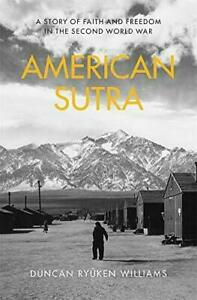 American Sutra by Duncan Ryuken Williams; 2019 NEW Hardcover; 9780674986534