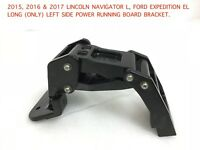 2015-2017 lincoln navigator ford expedition left power running board bracket #3