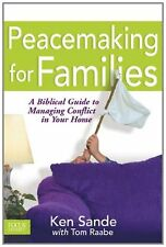 Peacemaking for Families (Focus on the Family) by Ken Sande