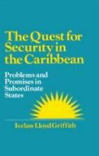 The Quest for Security in the Caribbean: Problems and Promises in Subo-ExLibrary