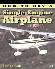 How to Buy a Single-Engine Airplane (Illustrated Buyer's Guide)