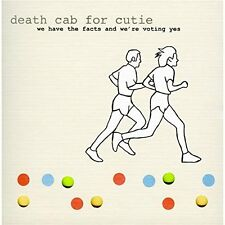 Death Cab for Cutie - We Have the Facts and We're Voting Yes  OVP