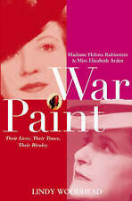 War Paint: Madame Helena Rubinstein and Miss Elizabeth Arden, Their-ExLibrary
