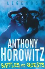 Battles and Quests (Legends),Anthony Horowitz