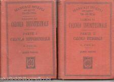 Pascal E.; LEZIONI DI CALCOLO INFINITESIMALE , parte I-II ; Hoepli 1918