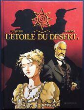 L'ÉTOILE DU DÉSERT Tome 1 EO 1996 Comme neuf