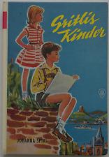 Johanna Spyri Gritlis Kinder Kinderbuch Klassiker GJB Buch Mädchen ab 8