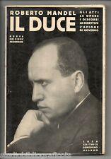 Mandel R.; IL DUCE gli atti , le opere , i discorsi ... ; Sonzogno 1934