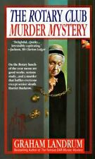 Rotary Club Murder Mystery, The, Landrum, Graham, 0312957963, Book, Acceptable