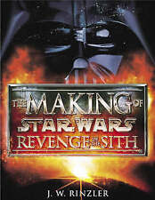 The Making of Star Wars Episode II: Revenge of the Sith by J. W. Rinzler (Paperb