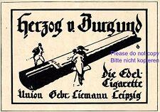 Zigarette Herzog von Burgund Reklame 1921 Union Liemann Leipzig