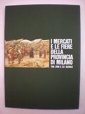MERCATI FIERE PROVINCIA DI MILANO TRA XVII  XX SECOLO