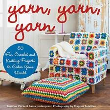 NEW - Yarn, Yarn, Yarn: 50 Fun Crochet and Knitting Projects to Color Your World