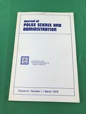 Journal Of Police Science And Administration Volume 6 / Number 1 / March 1978