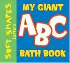 My Giant Bath Book [Soft Shapes]