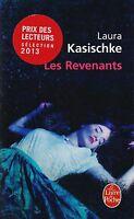 LAURA KASISCHKE - LES REVENANTS - LIVRE DE POCHE