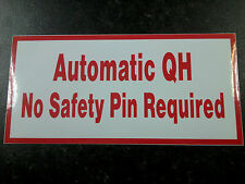 1 Pair Quick Hitch Warning Sticker/ Decals Automatic QH Digger Safety