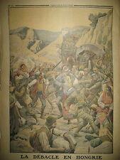 WW1 GAL PELLé DEBACLE DES TROUPES AUTRICHIENNES EN HONGRIE LE PETIT JOURNAL 1916