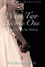 When Two Become One: A Diamond in the Making (Paperback or Softback)