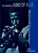 The Making of Kind of Blue: Miles Davis and His Masterpiece-ExLibrary