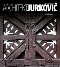 NEW Architekt Dusan Samuel Jurkovic by Dana Borutova