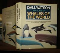 Watson, Wilfred SEA GUIDE TO WHALES OF THE WORLD  1st Edition 1st Printing