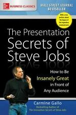 The Presentation Secrets of Steve Jobs by Carmine Gallo (2016, Paperback)