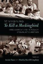 Reimagining to Kill a Mockingbird: Family, Community, and the Possibility of Equ