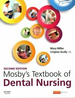 Mosby's Textbook of Dental Nursing by Mary Miller 9780702062377 | Brand New