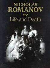Nicholas Romanov: Life and Death. RARE  book with rare photos. ENGLISH. Imperial