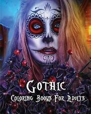 Gothic Coloring Books for Adults : Stress Relieving Gothic Art Designs (Dia...